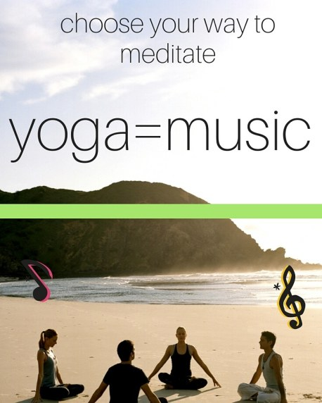 yoga or music